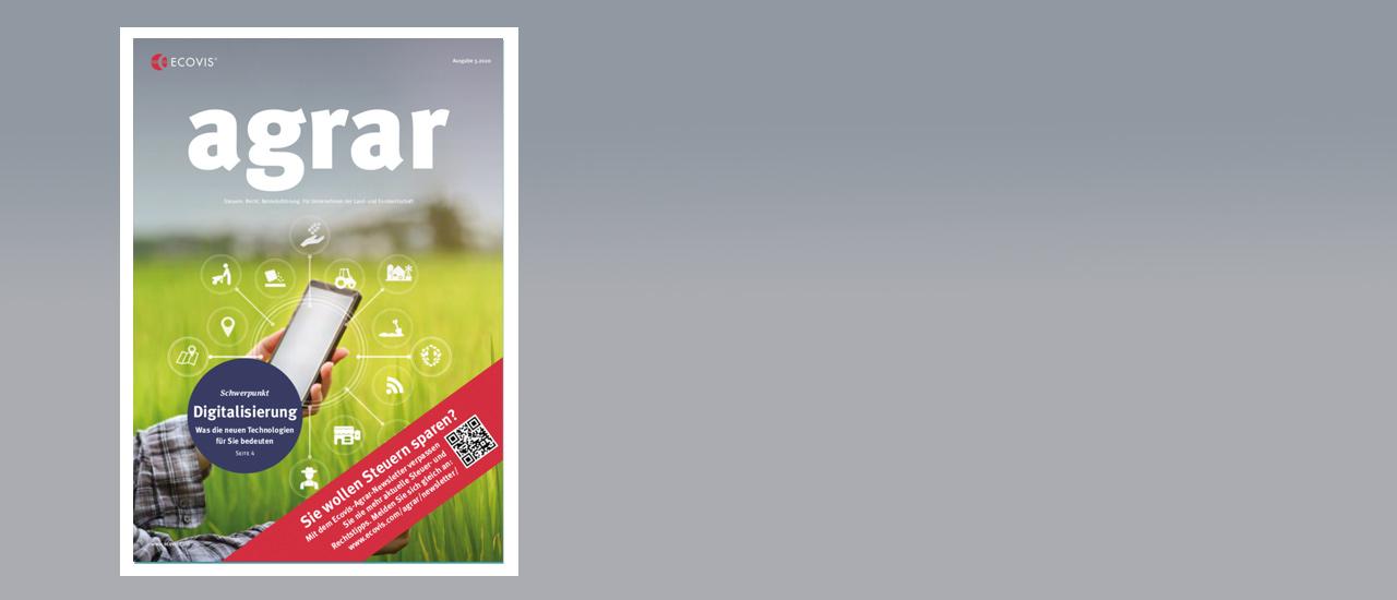 ECOVIS agrar – Ausgabe 3/2020