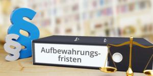 Aufbewahrungsfristen 2020: Archivierung von Unterlagen und Ersetzendes Scannen - Ecovis Düsseldorf, Köln und Langenfeld