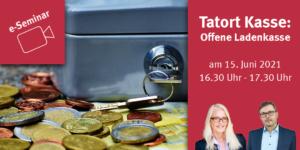 Kostenfreies e-Seminar Tatort Kasse: Offene Ladenkasse - Ecovis Düsseldorf, Köln und Langenfeld