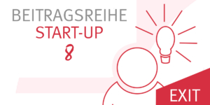 Exit des Investors aus dem Startup - Ecovis Düsseldorf, Köln und Langenfeld