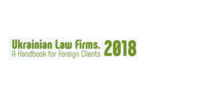 Ukrainian Law Firms 2018. A Handbook for Foreign Clients - Ecovis Ukraine